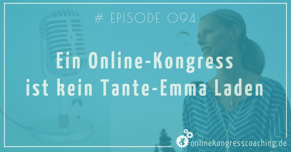 Ein Online-Kongress ist kein Tante-Emma Laden Beitragsbild