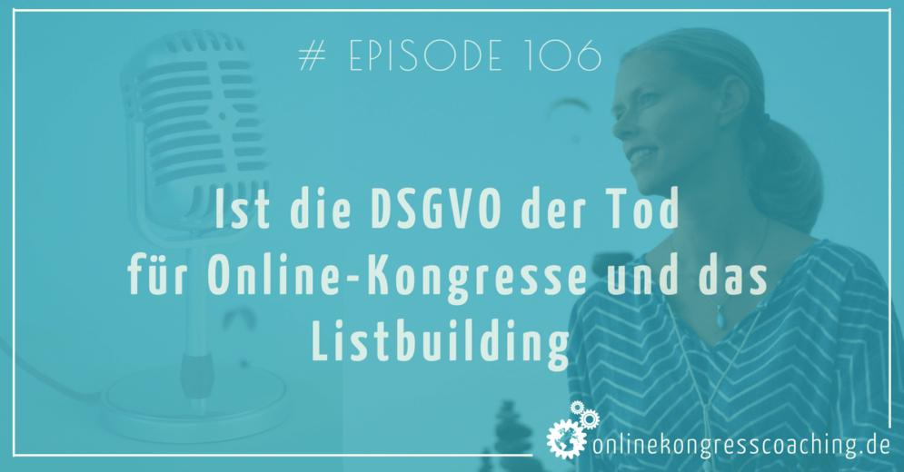 DSGVO - Der Tod für Online-Kongresse und Dein Listbuilding - beitragsbild-min